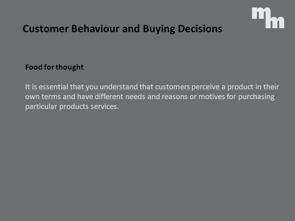 Customer Behaviour and Buying Decisions