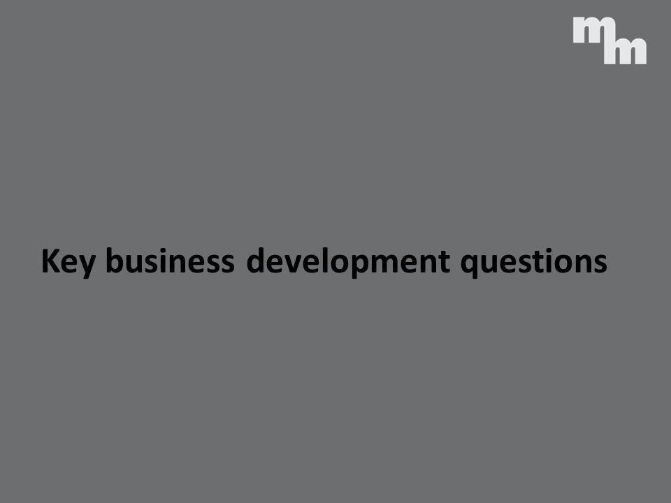 Key business development questions