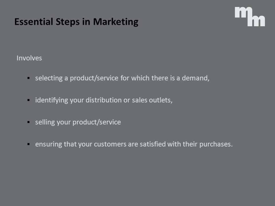 Essential Steps in Marketing
