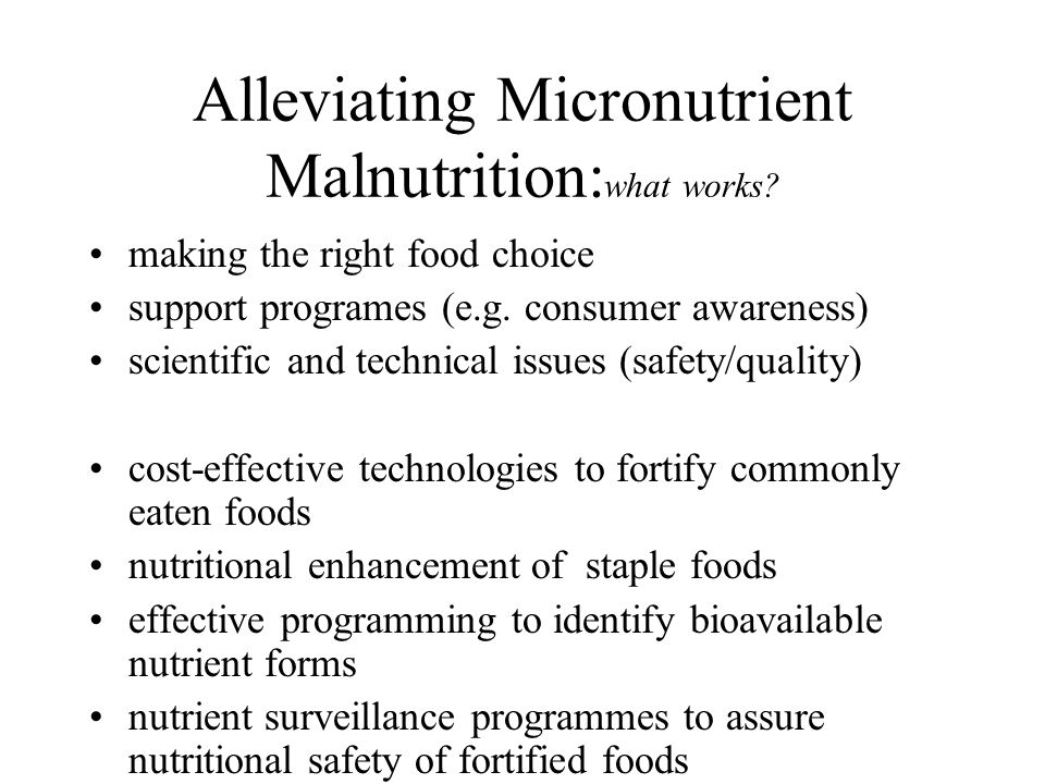 Alleviating Micronutrient Malnutrition:what works
