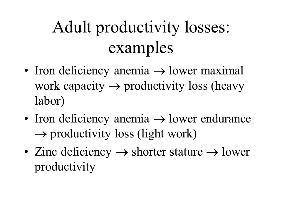 Adult productivity losses: examples