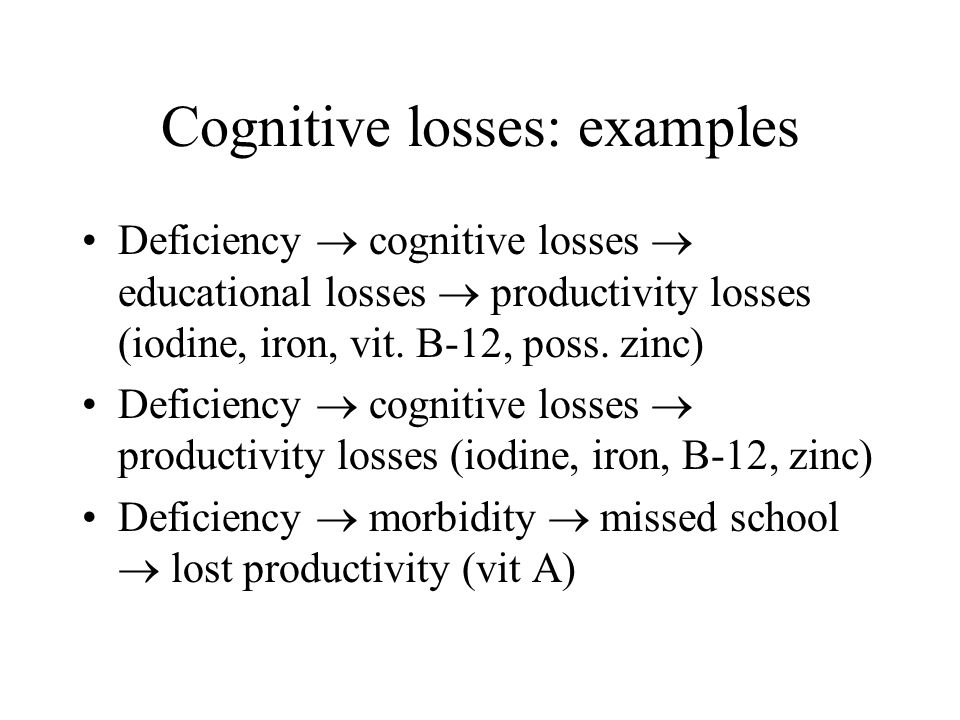 Cognitive losses: examples