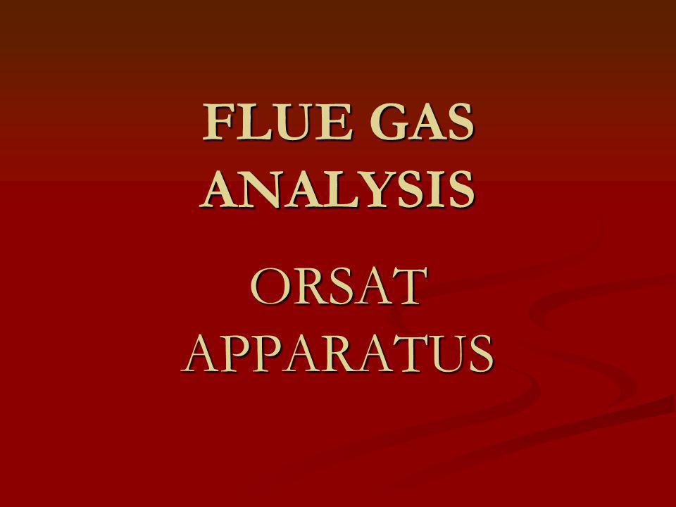 FLUE GAS ANALYSIS ORSAT APPARATUS