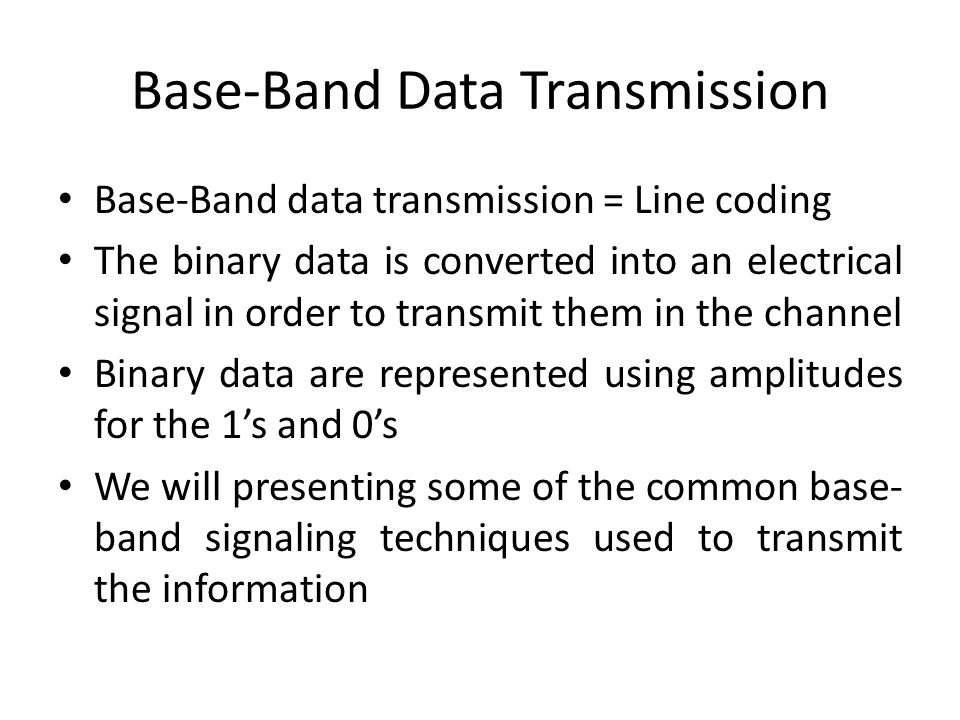Base-Band Data Transmission