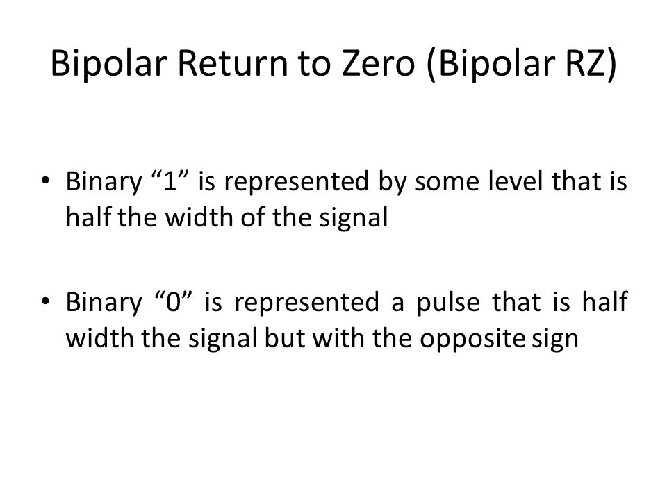 Bipolar Return to Zero (Bipolar RZ)