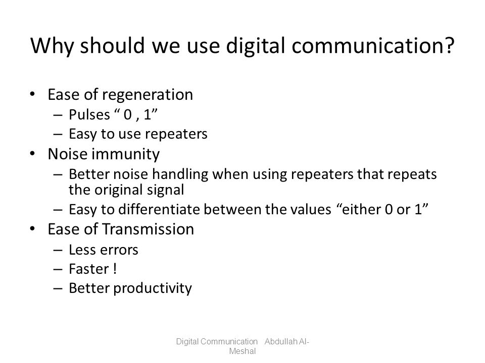 Why should we use digital communication