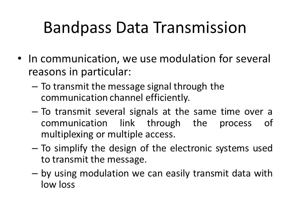 Bandpass Data Transmission