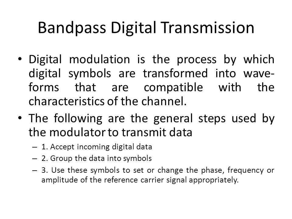 Bandpass Digital Transmission