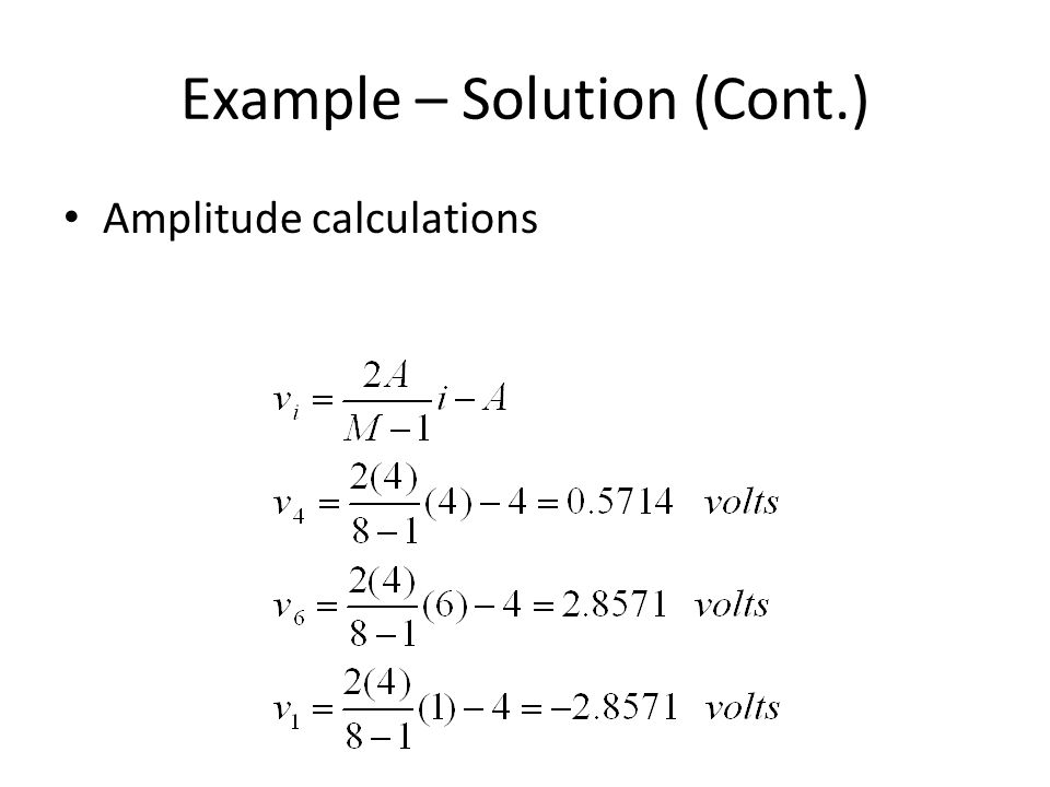 Example – Solution (Cont.)