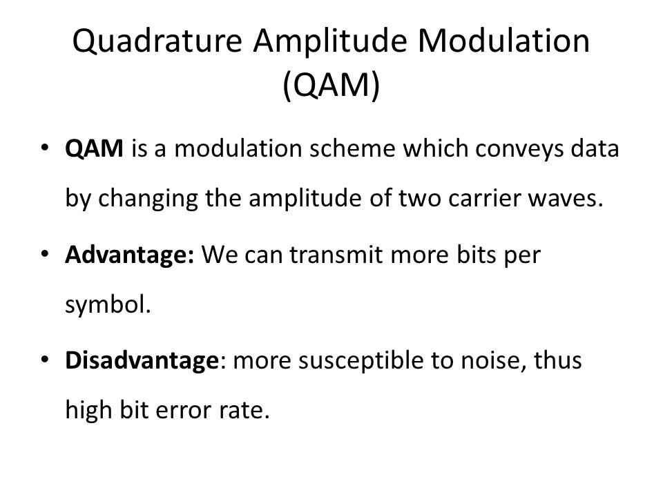 Quadrature Amplitude Modulation (QAM)