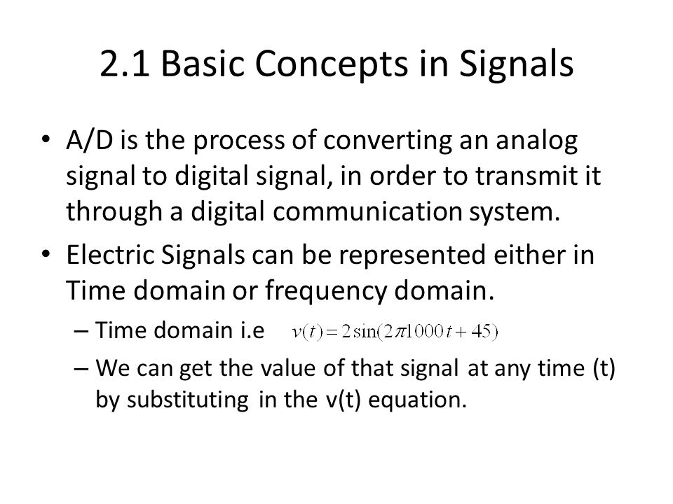 2.1 Basic Concepts in Signals