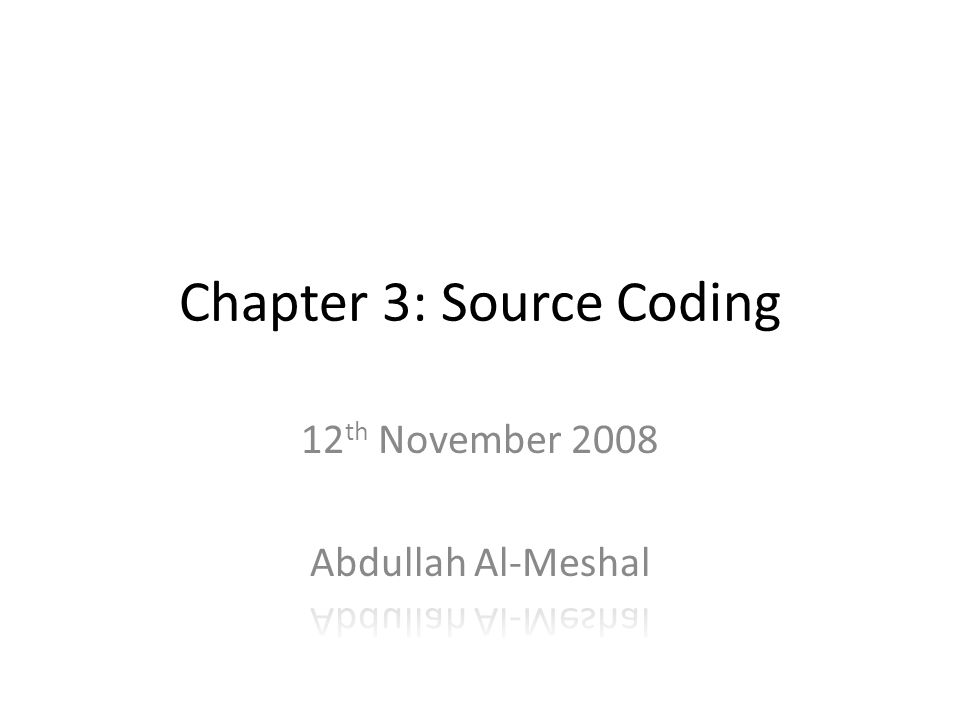 Chapter 3: Source Coding