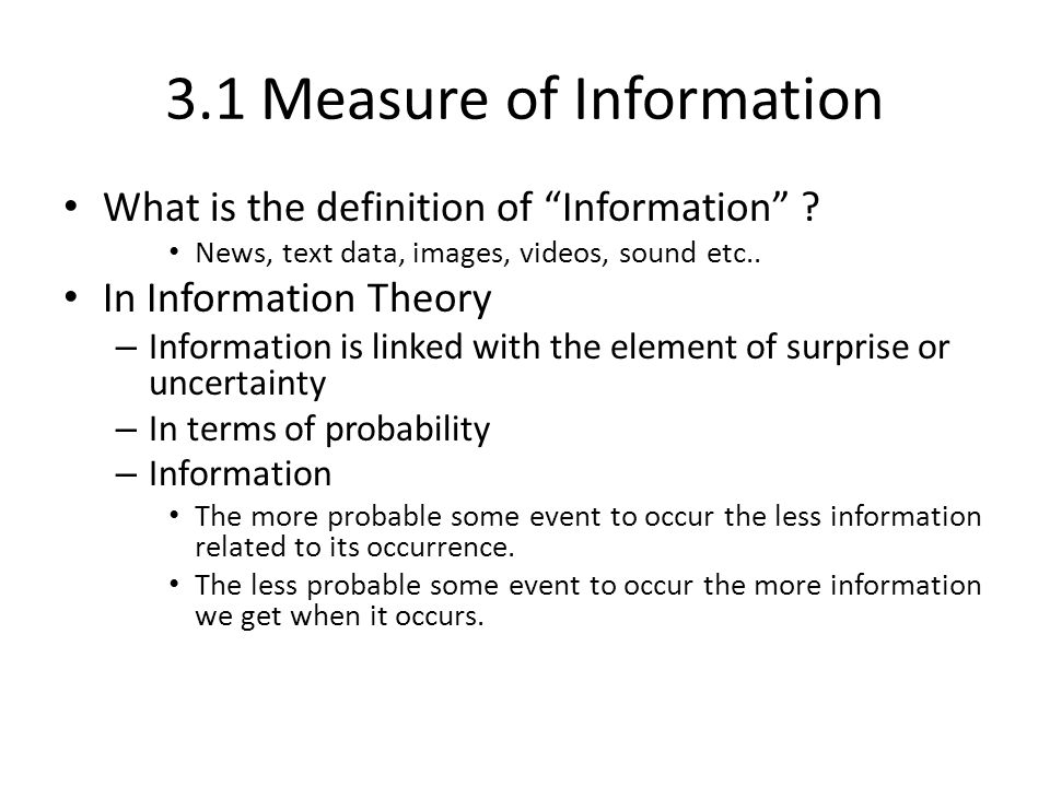 3.1 Measure of Information