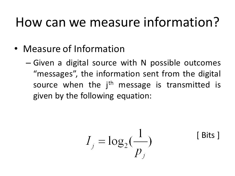 How can we measure information