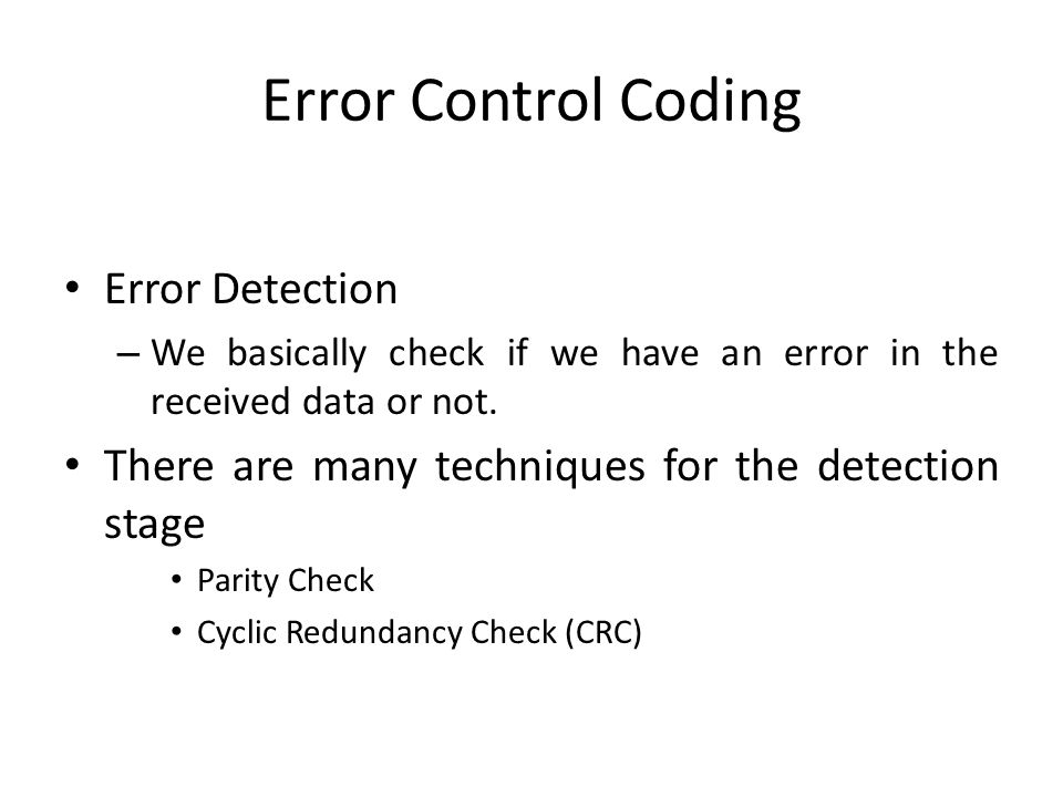 Error Control Coding Error Detection