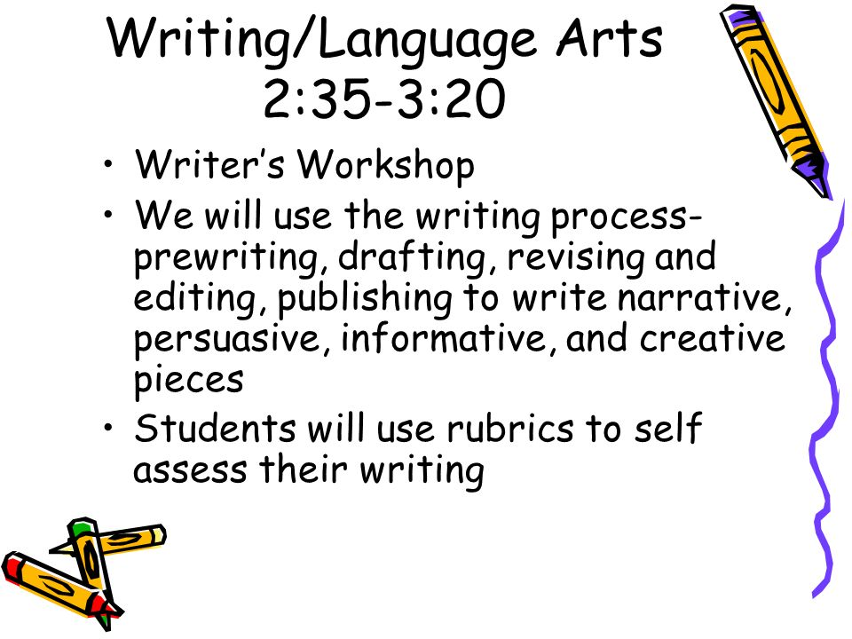 Writing/Language Arts 2:35-3:20