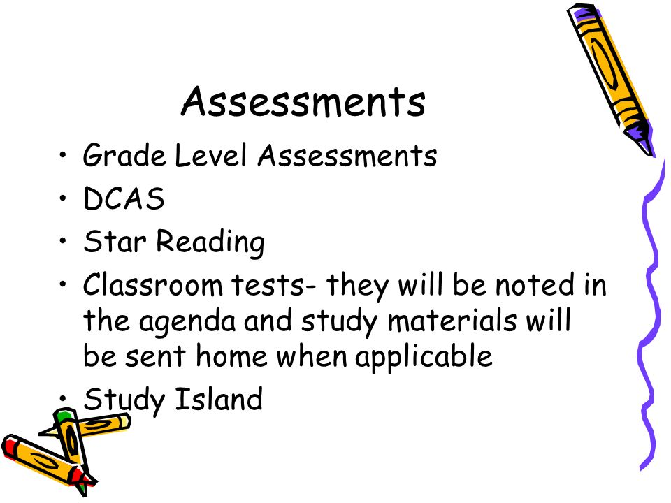 Assessments Grade Level Assessments DCAS Star Reading
