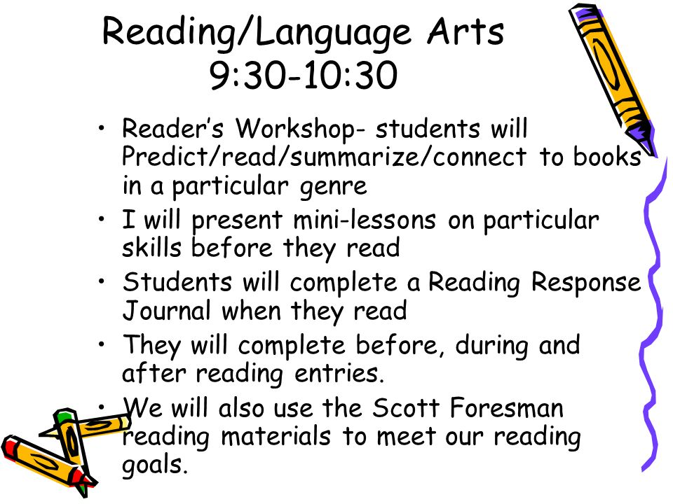 Reading/Language Arts 9:30-10:30