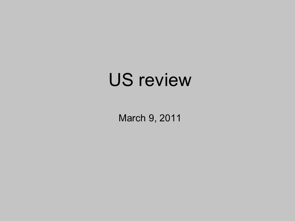 US review March 9, 2011