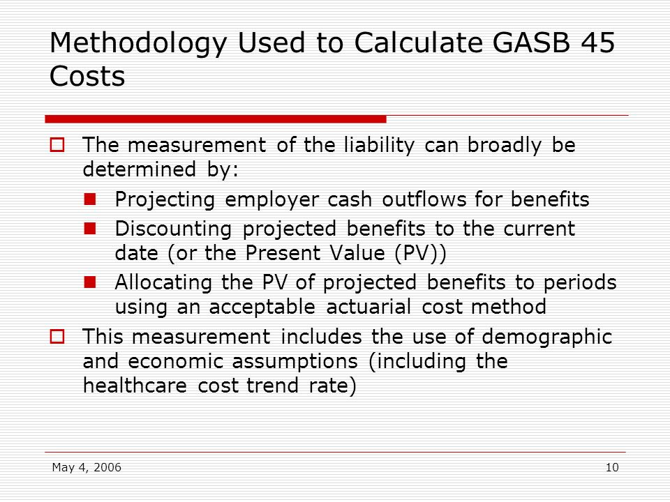 Methodology Used to Calculate GASB 45 Costs
