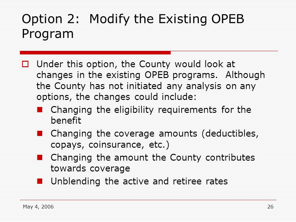 Option 2: Modify the Existing OPEB Program