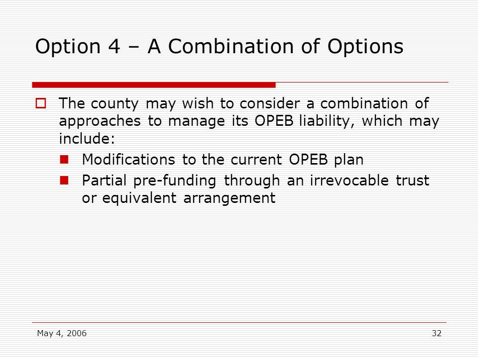 Option 4 – A Combination of Options