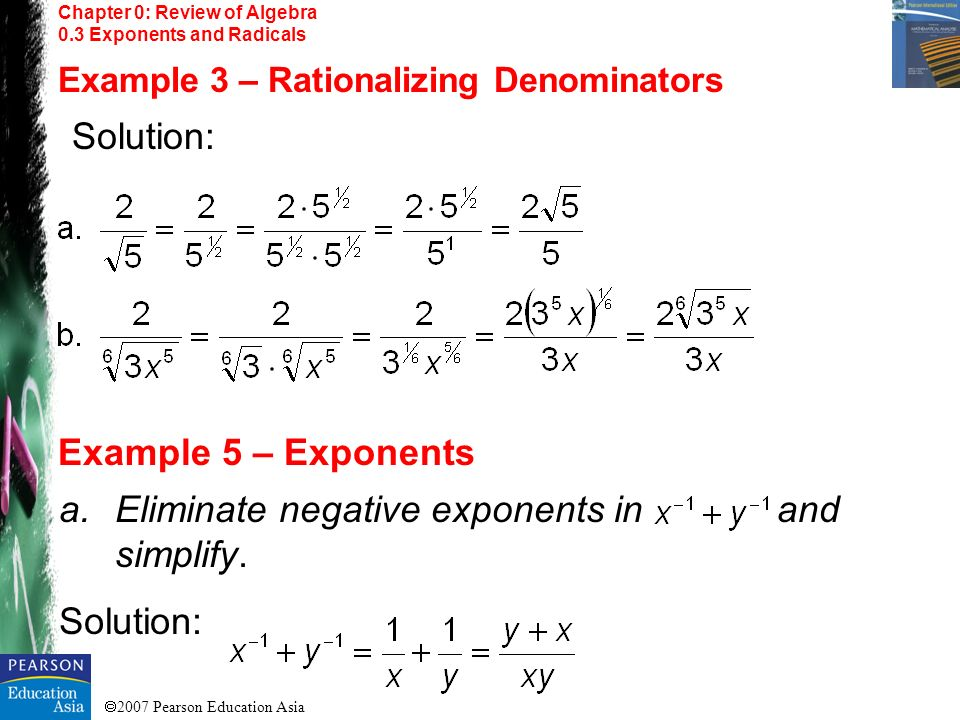 Eliminate negative exponents in and simplify. Solution: