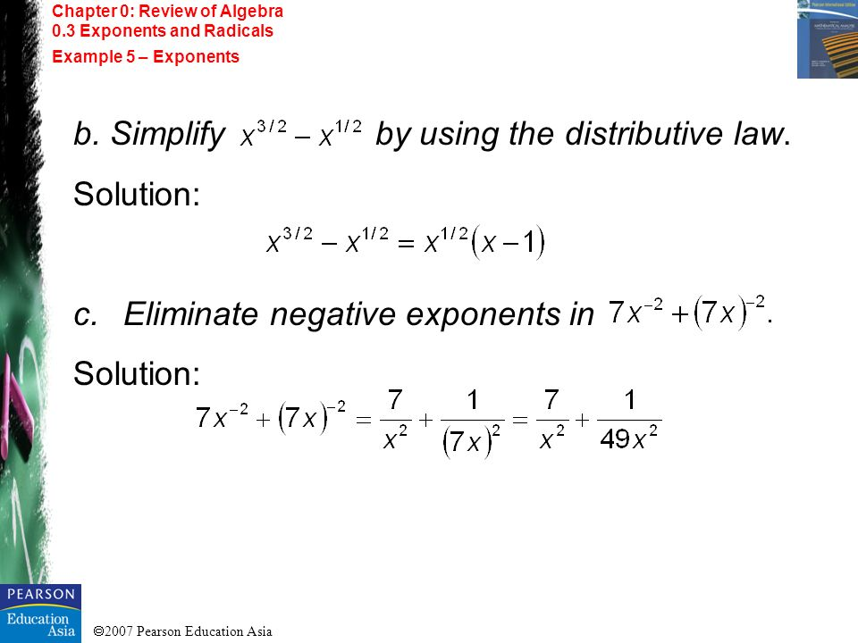 b. Simplify by using the distributive law. Solution: