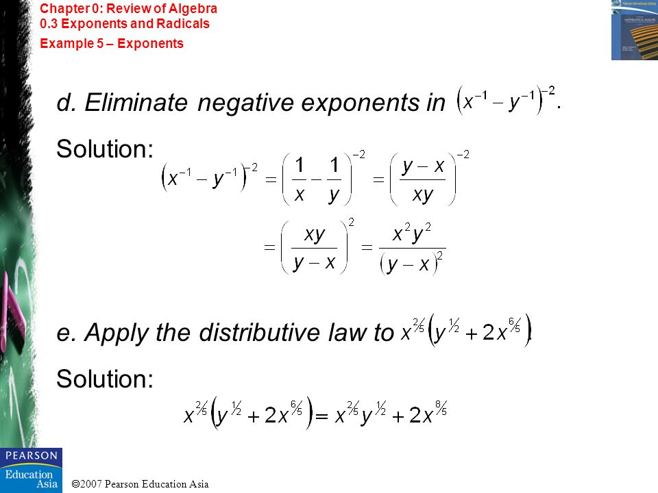 d. Eliminate negative exponents in Solution: