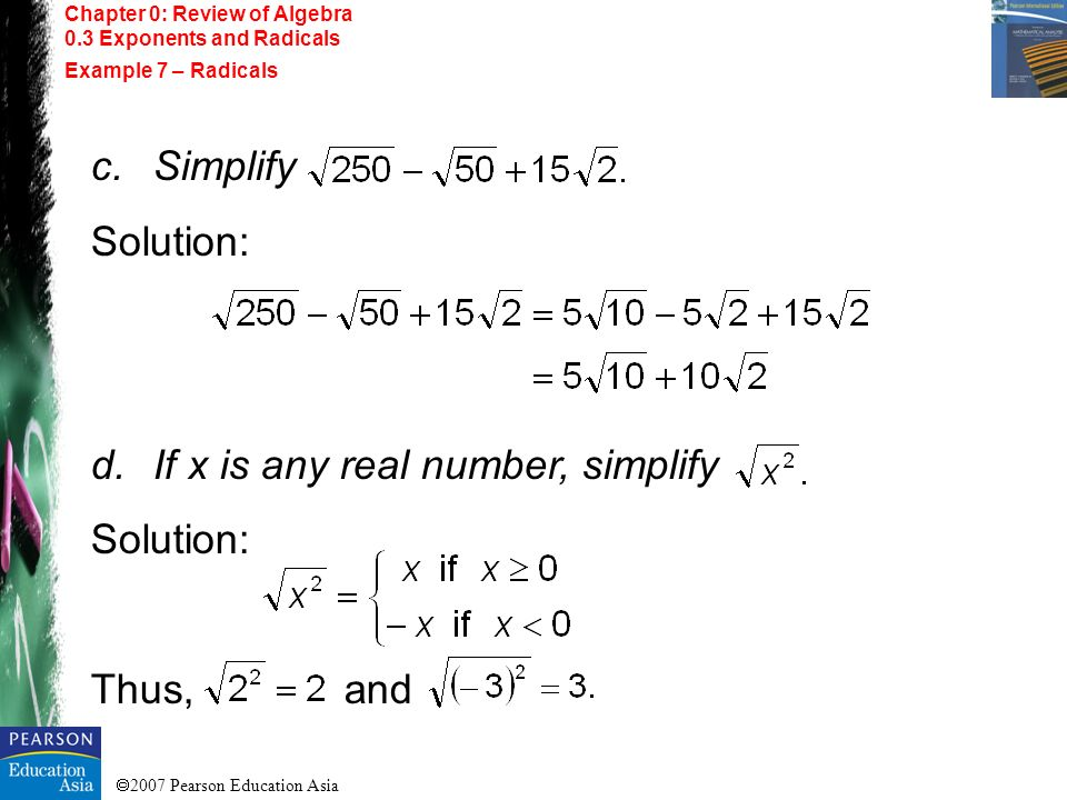 If x is any real number, simplify