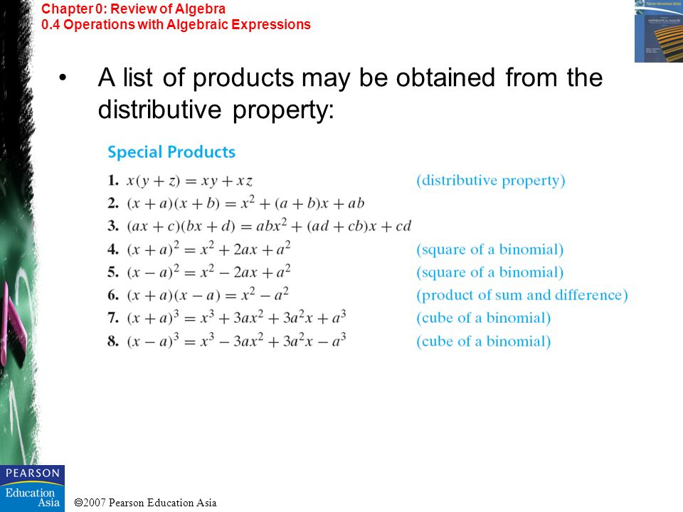 A list of products may be obtained from the distributive property: