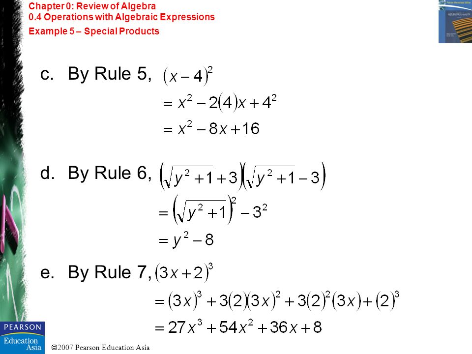 c. By Rule 5, By Rule 6, By Rule 7, Chapter 0: Review of Algebra