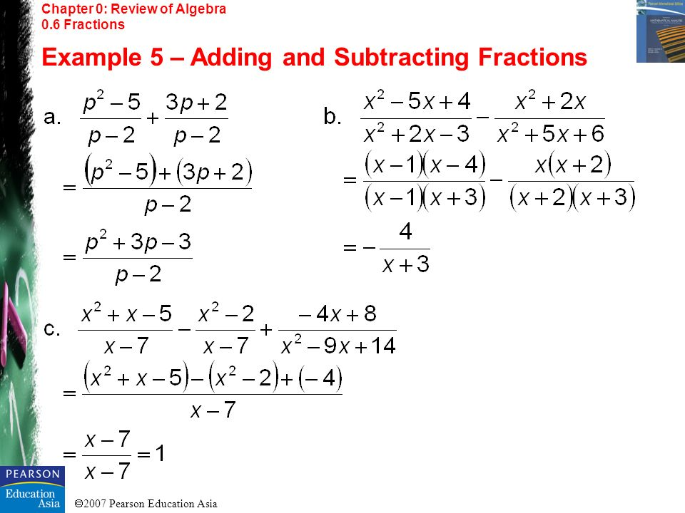 Example 5 – Adding and Subtracting Fractions