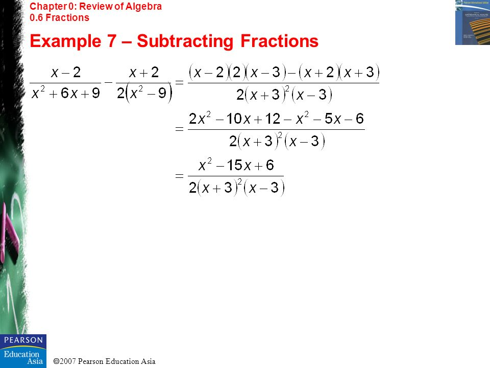 Example 7 – Subtracting Fractions