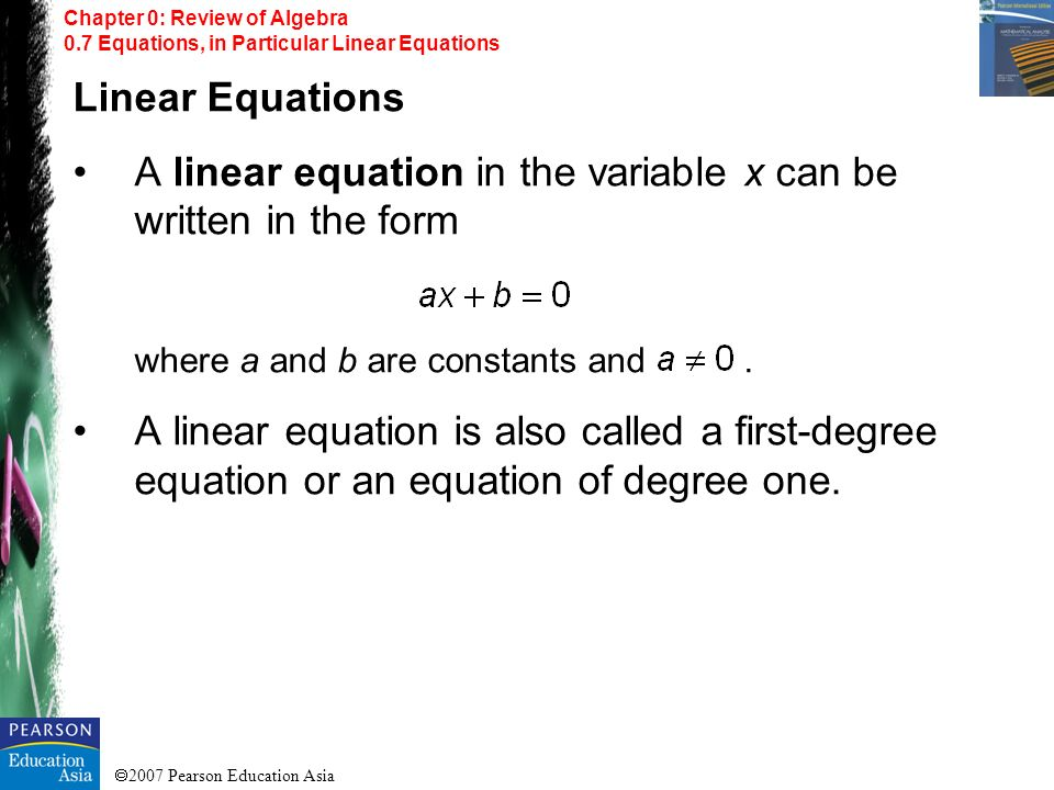 A linear equation in the variable x can be written in the form