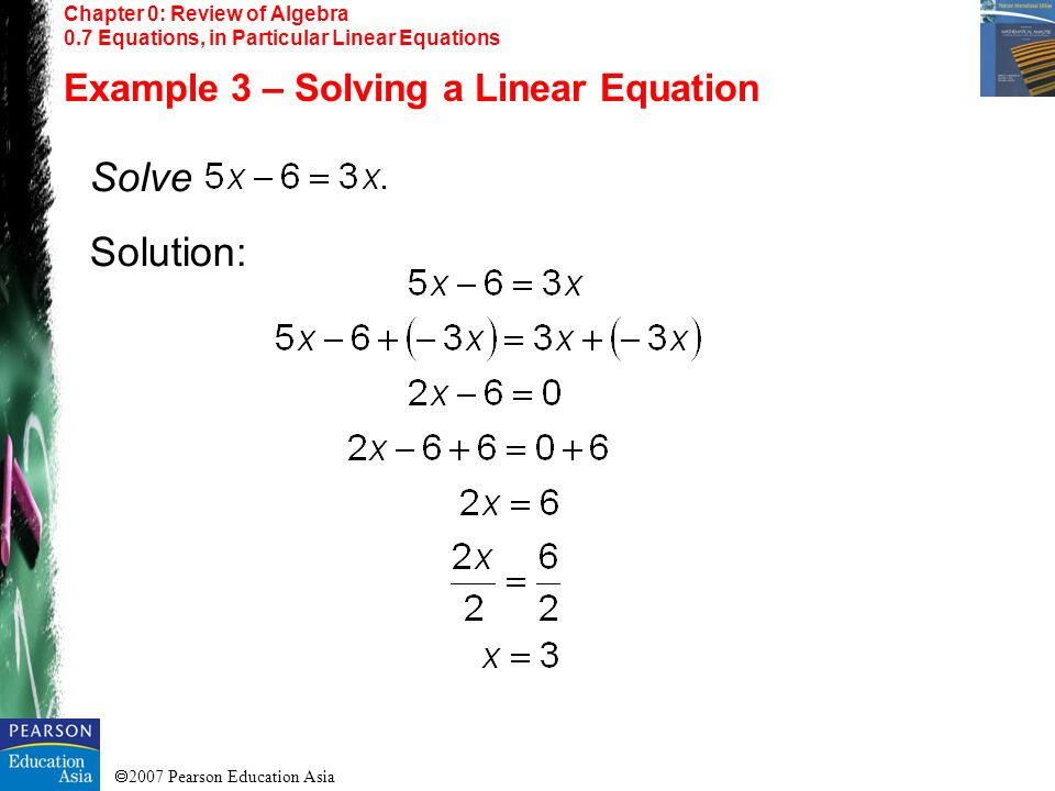 Solve Solution: Example 3 – Solving a Linear Equation