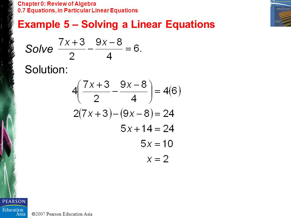 Solve Solution: Example 5 – Solving a Linear Equations