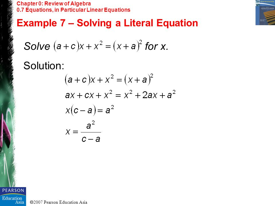 Solve for x. Solution: Example 7 – Solving a Literal Equation