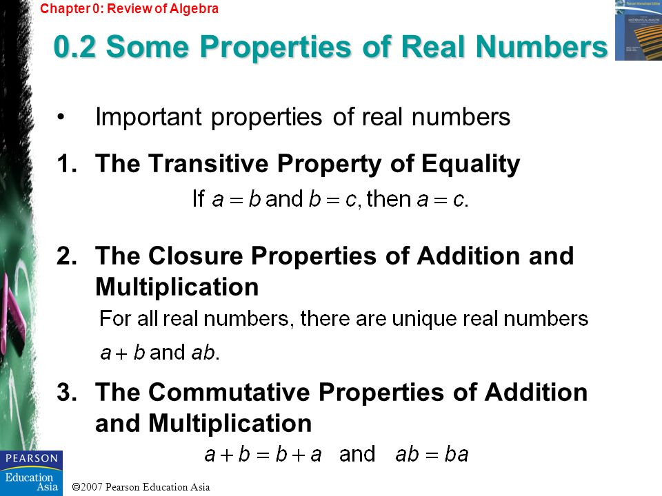 0.2 Some Properties of Real Numbers