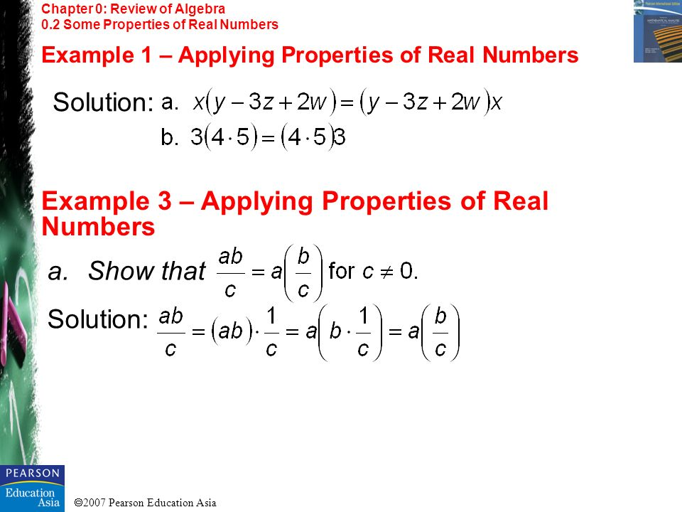 Example 3 – Applying Properties of Real Numbers Solution: