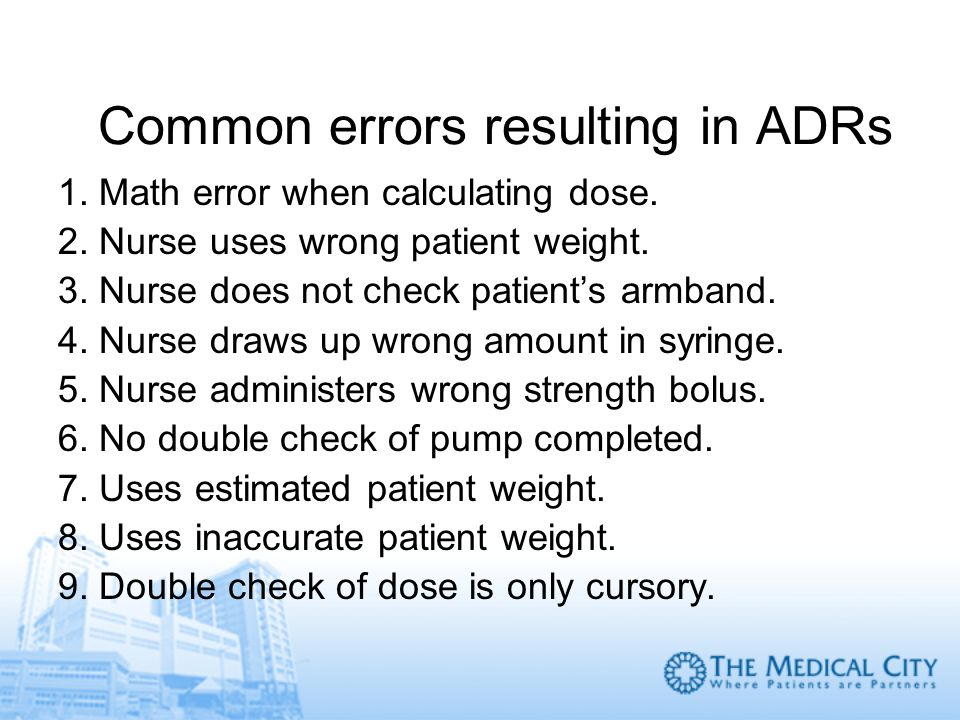 Common errors resulting in ADRs