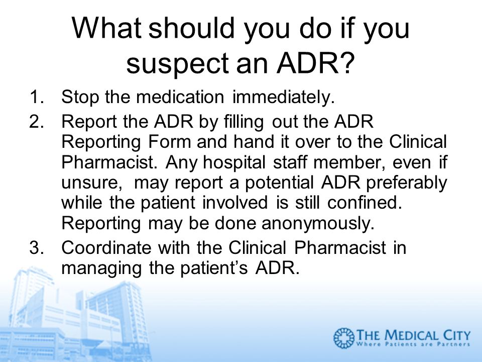 What should you do if you suspect an ADR