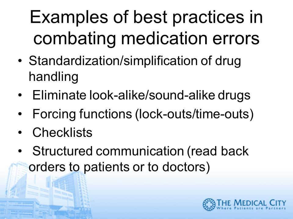 Examples of best practices in combating medication errors