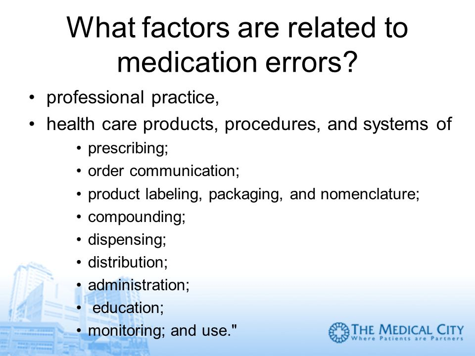 What factors are related to medication errors