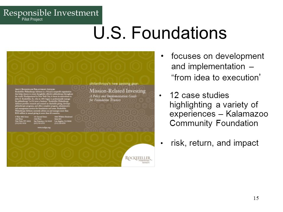 U.S. Foundations focuses on development and implementation – from idea to execution'