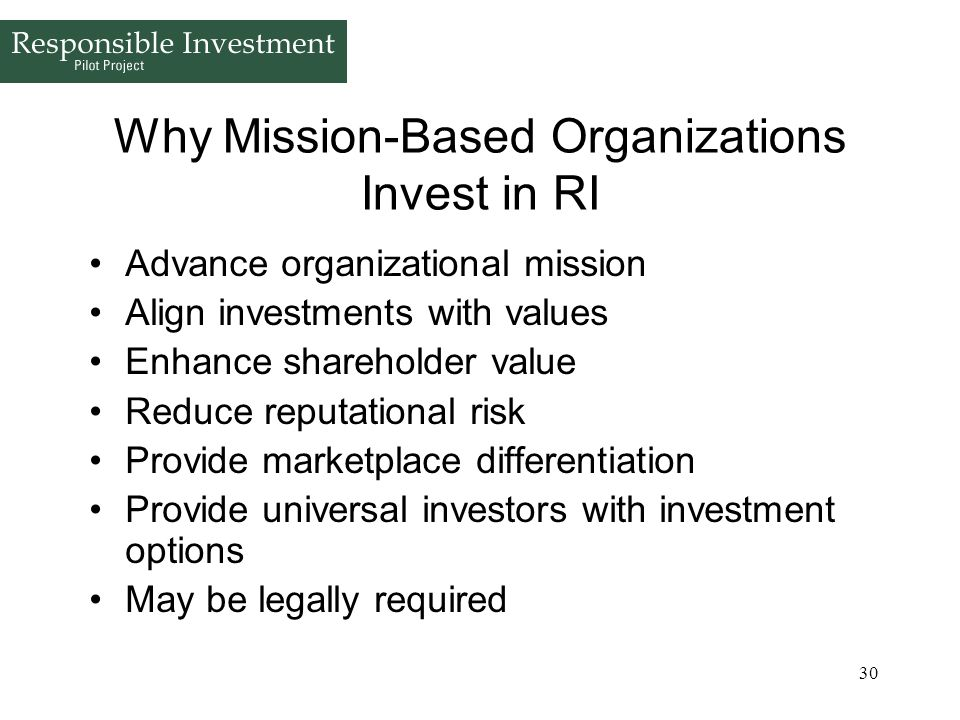 Why Mission-Based Organizations Invest in RI