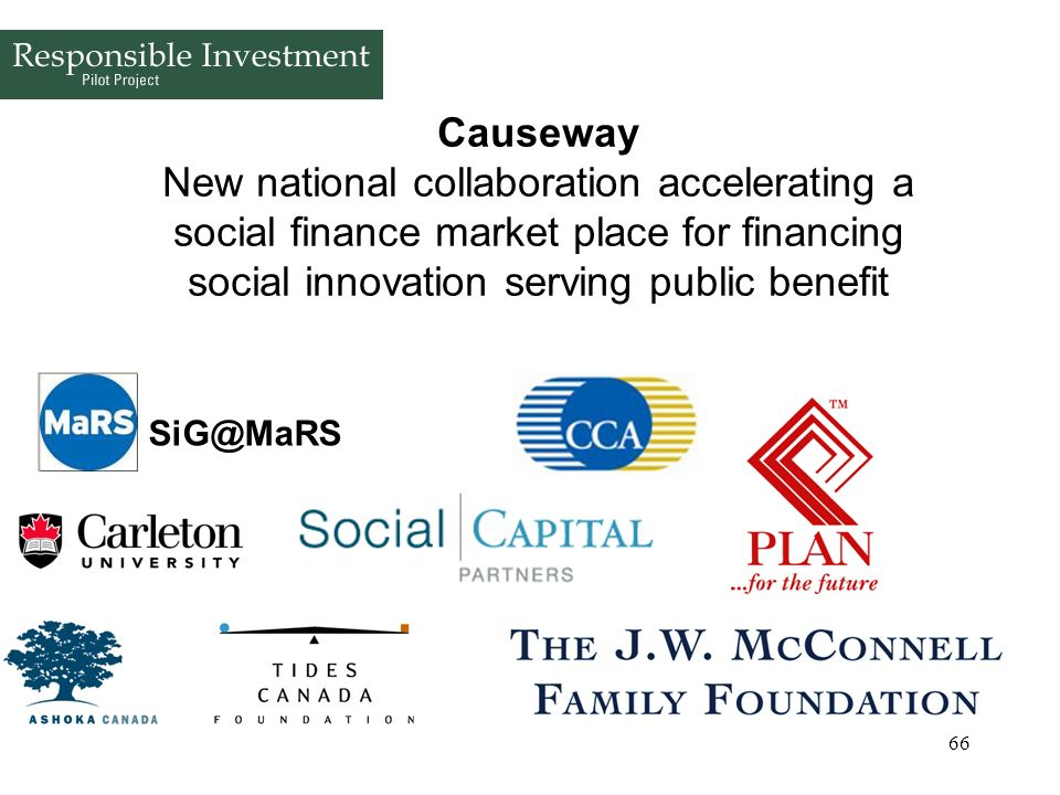 Causeway New national collaboration accelerating a social finance market place for financing social innovation serving public benefit