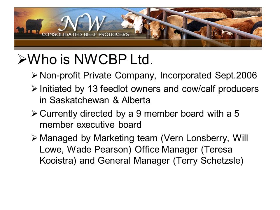 Who is NWCBP Ltd. Non-profit Private Company, Incorporated Sept.2006