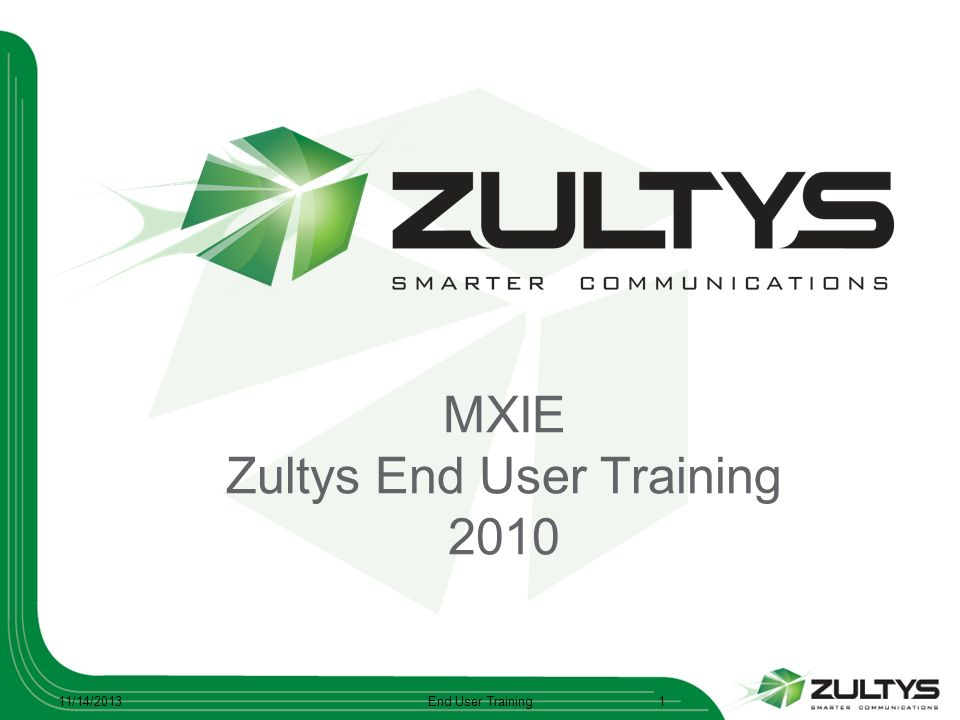 MXIE Zultys End User Training 2010