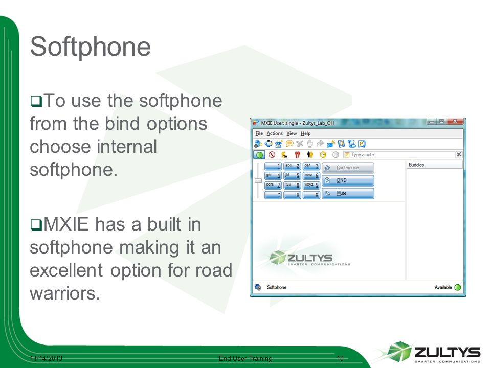 Softphone To use the softphone from the bind options choose internal softphone.